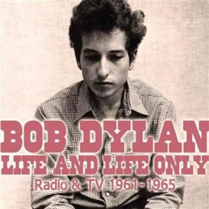 Dylan Bob - Life And Life Only (Two Classic Bro in the group Minishops / Bob Dylan at Bengans Skivbutik AB (693784)