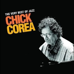 Chick Corea - Very Best Of Jazz in the group CD / Jazz/Blues at Bengans Skivbutik AB (696067)