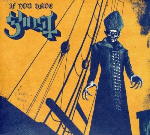Ghost - If You Have Ghost in the group Julspecial19 at Bengans Skivbutik AB (927208)