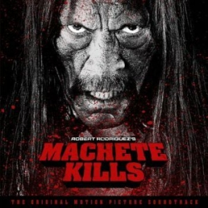 Original Soundtrack - Machete Kills in the group Campaigns / Classic labels / Music On Vinyl at Bengans Skivbutik AB (994395)