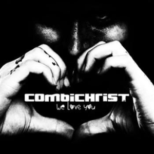 Combichrist - We Love You in the group CD / Pop at Bengans Skivbutik AB (997769)