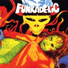 Funkadelic - Let's Take It To The Stage [import]