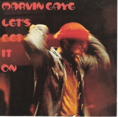 Gaye Marvin - Let's Get It On