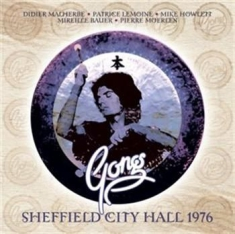Gong - Live In Sheffield