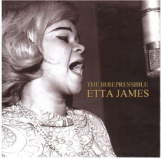 Etta James - Irrepressible Etta James (2Cd)