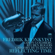 Kronkvist Fredrik - Reflecting Time