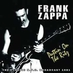 Frank Zappa - Puttin On The Ritz (1981 Radio Broa