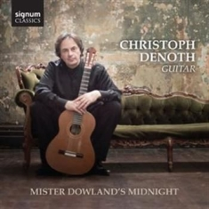 Dowland - Mister Dowlands Midnight