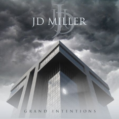 Jd Miller - Grand Intentions