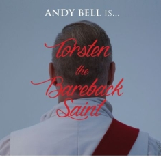 Bell Andy - Torsten The Bareback Saint (Cd+Bok)