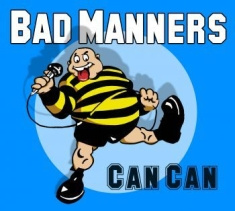 Bad Manners - Can Can