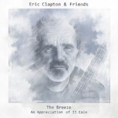 Eric Clapton - Ec & Friends: Breeze (Jj Cale)