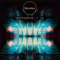 Bonobo - The North Borders Tour - Live