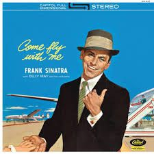 Sinatra Frank - Come Fly With Me