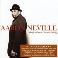 Neville Aaron - Bring It On Home - the soul classics