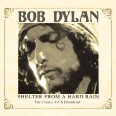 Dylan Bob - Shelter From A Hard Rain (Live Fm B