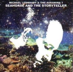 Leonhart Michael & The Avramina 7 - Seahorse & The Storyteller