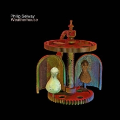 Selway Philip - Weatherhouse (Inkl.Cd)