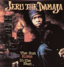 Jeru The Damaja - Sun Rises in the East