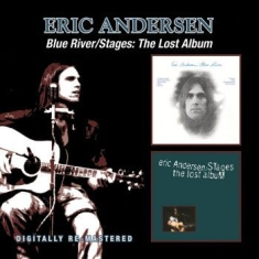 Andersen Eric - Blue River/Stages: The Lost Album