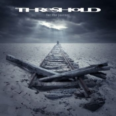 Threshold - For The Journey (Digipak)