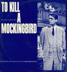 Elmer Bernstein - To Kill A Mockingbird Ost / Blues A