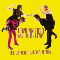 Reid Duncan And The Big Heads - Difficult Second Album
