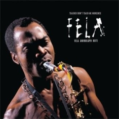 Kuti fela - Teacher Don't Teach Me Nonsense