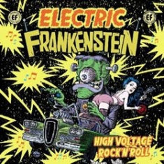 Electric Frankenstein - High Voltage Rock 'n' Roll (The Bes