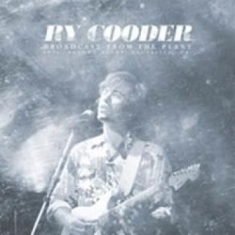 Ry Cooder - Broadcast From The Plant (2Xlp)