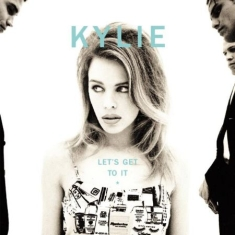 Kylie Minogue - Let's Get To It: Special Edition