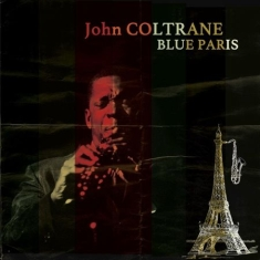Coltrane John - Blue Paris (Lp+Cd)