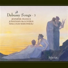 Debussy - Songs Vol 3