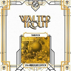 Walter Trout - Transition (25Th Anniversary S