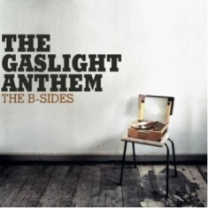 Gaslight Anthem, The - The B-Sides [white Vinyl]