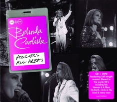 Belinda Carlisle - Access All Areas - Live (Cd+Dvd)