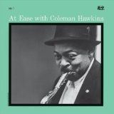Coleman Hawkins - At Ease With Coleman Hawkins