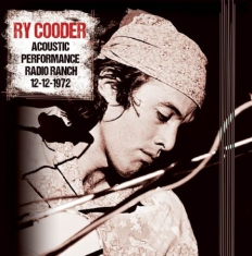 Ry Cooder - Acoustic Performance Radio Branch,