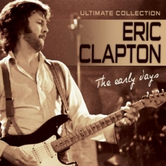 Clapton Eric - Early Days