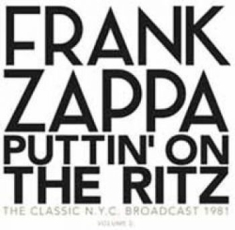 Frank Zappa - Puttin On The Ritz - New York 82 Vo