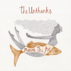 Unthanks - Mount The Air