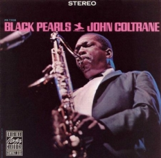 Coltrane John - Black Pearls (Vinyl)