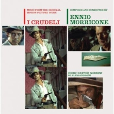 MORRICONE ENNIO - I Crudeli (The Cruel Ones)