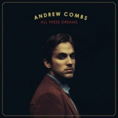Combs Andrew - All These Dreams