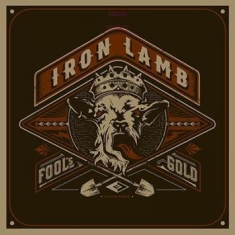 Iron Lamb - Fool's Gold (Ltd. Gold Vinyl)