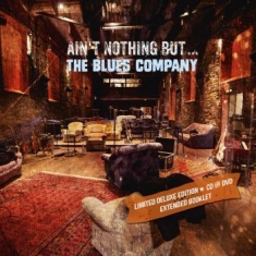 Blues Company - Ain't Nothin' But..The B.C. (2Cd+Dv