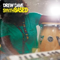 Drew Dave - Synthbased