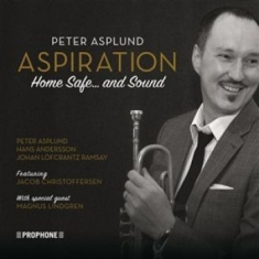 Asplund, Peter - Aspiration: Home Safe And Sound