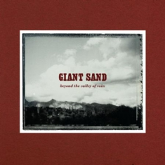 Giant Sand - Beyond The Valley Of Rain (30Th Ann