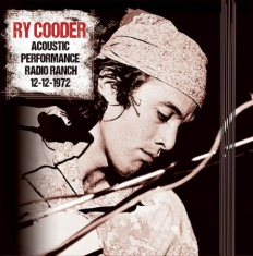 Ry Cooder - Acoustic Performance Radio Ranch, 1